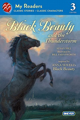 Black Beauty and the Thunderstorm By Long, Susan Hill/ Farnsworth, William T. (ILT)